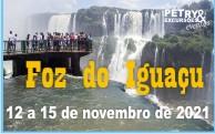 EXCURSÃO FOZ DE IGUAÇU - FERIAD0 DA REPÚBLICA.